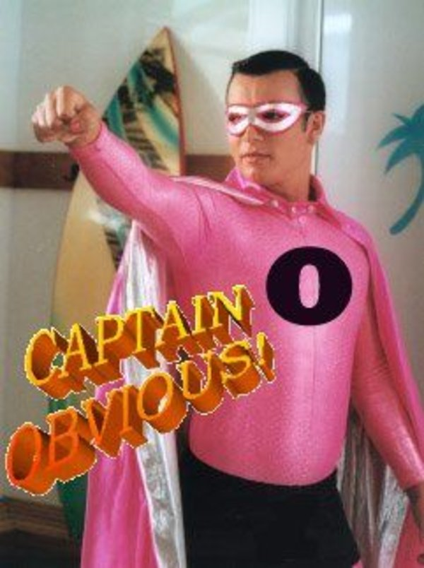 Captain Obvious  Image Gallery