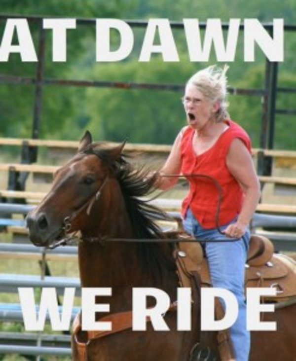 55 Powerful At Dawn We Ride Movie Quote