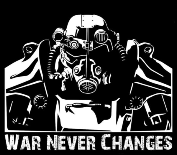 War Never Changes | Know Your Meme