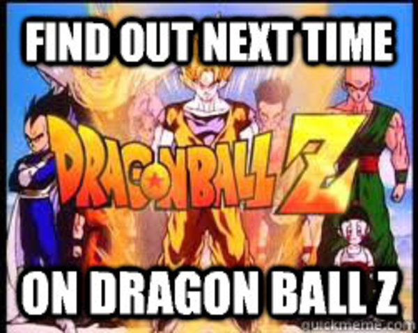 Next Time On Dragon Ball Z Know Your Meme
