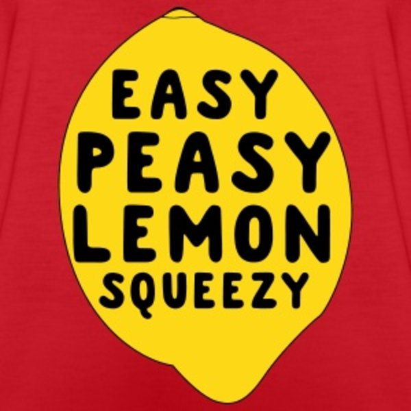 Image result for easy peasy lemon squeezy meme
