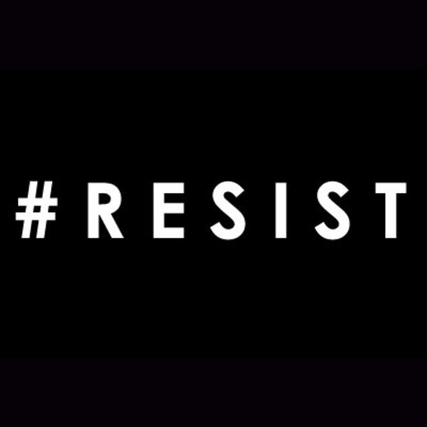 Image result for RESIST PICS