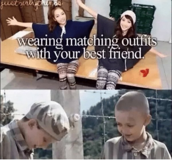 Matching Outfits With Your Best Friend Know Your Meme