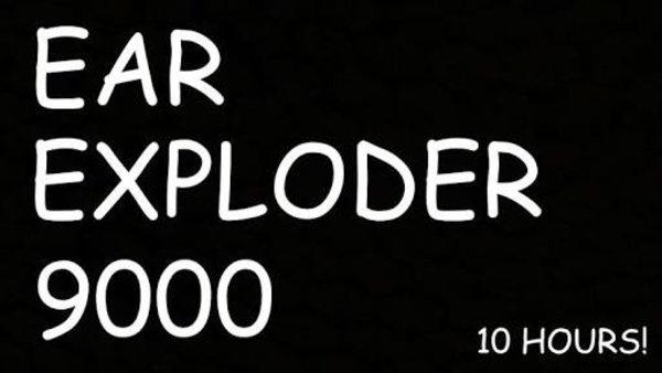 Ear Exploder 9000 Know Your Meme