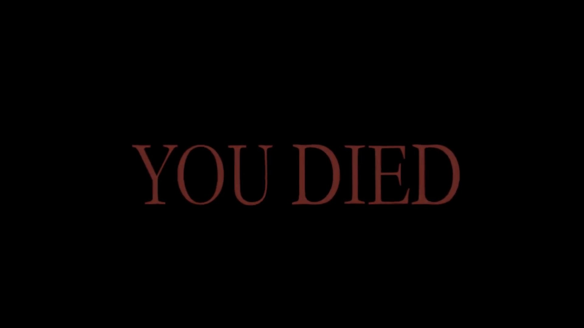 You Died | Know Your Meme