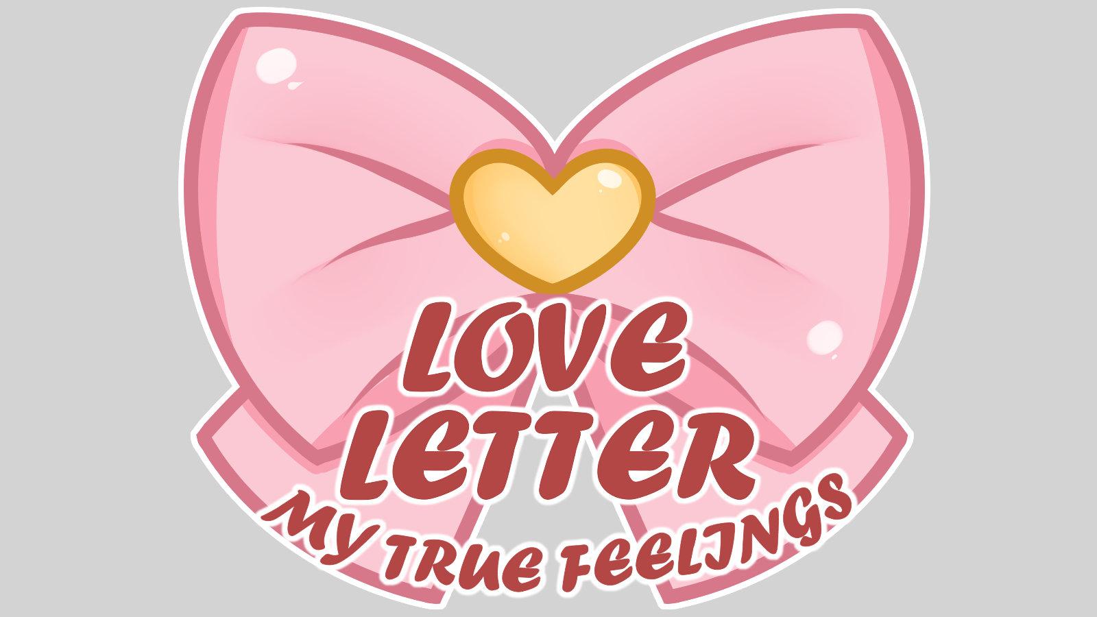 Love Letter My True Feelings Know Your Meme