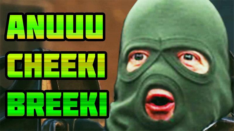 Cheeki Breeki Know Your Meme