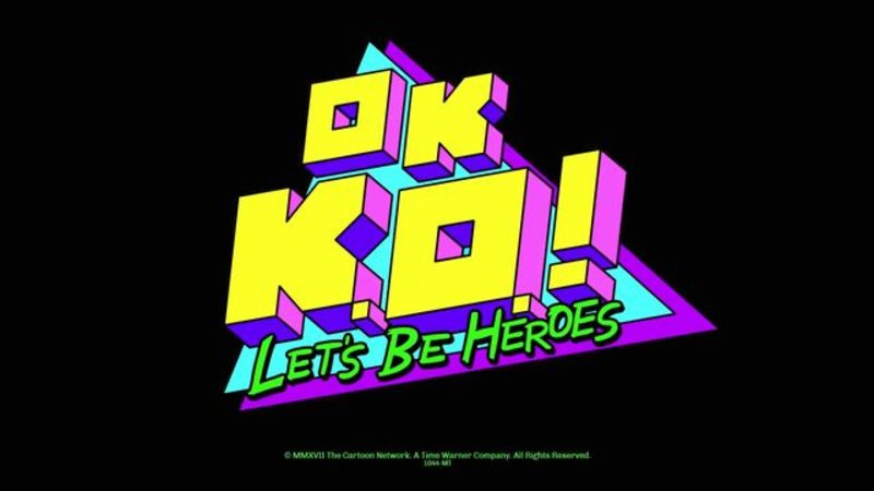 Ok K O Lets Be Heroes