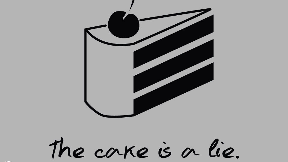 The Cake Is A Lie Know Your Meme