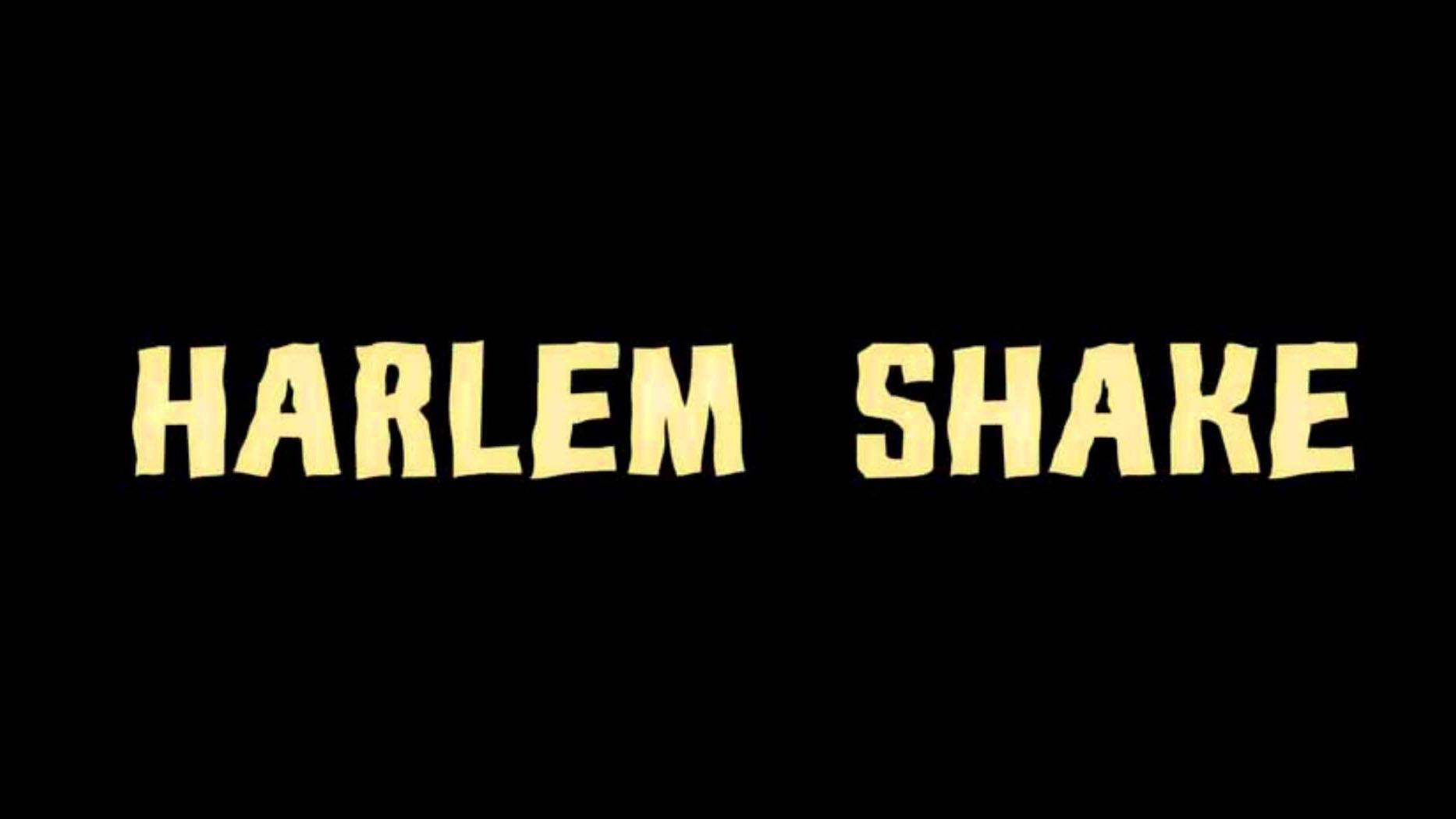 e1f7448b997990 Harlem Shake