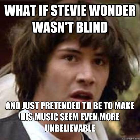 Image result for stevie wonder meme