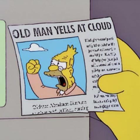 Image result for old man yells at cloud gif