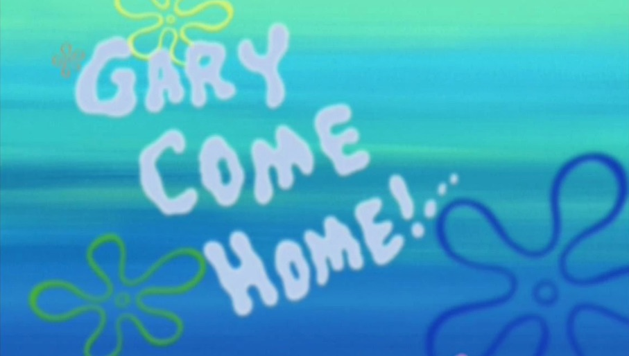 Garys Song Gary Come Home Know Your Meme
