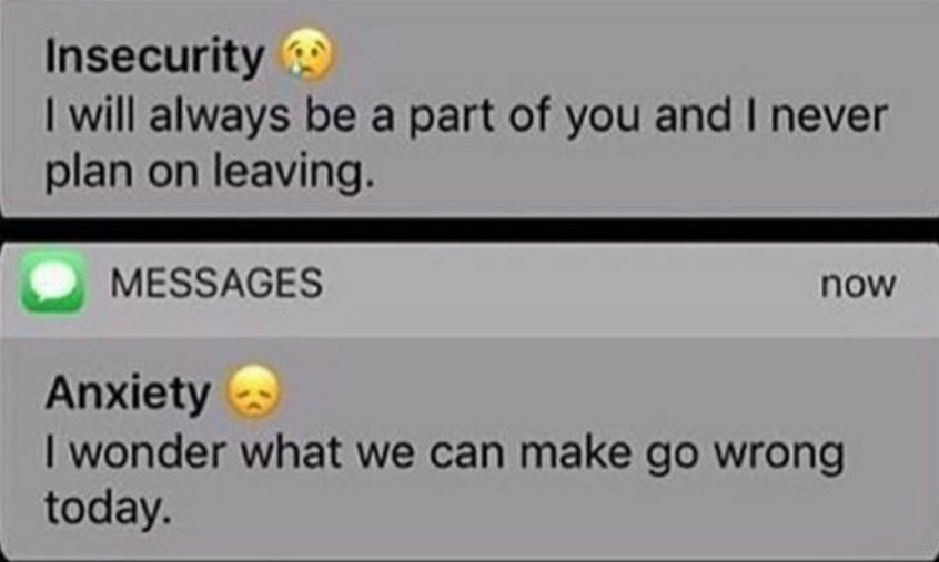 insecurity anxiety text messages know your meme