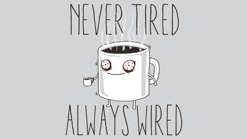 Tired / Wired | Know Your Meme