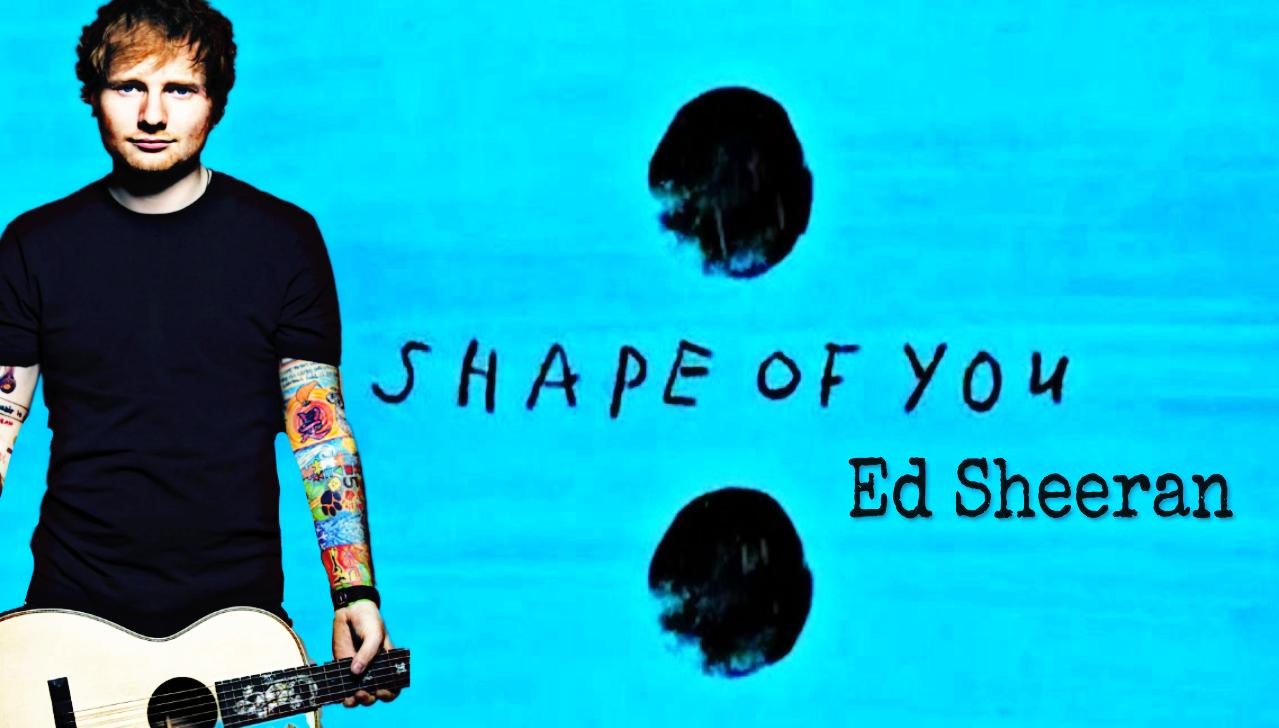 Kết quả hình ảnh cho shape of you