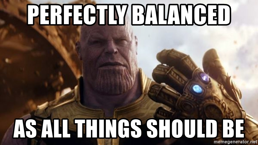 perfectly-balanced-as-all-things-should-