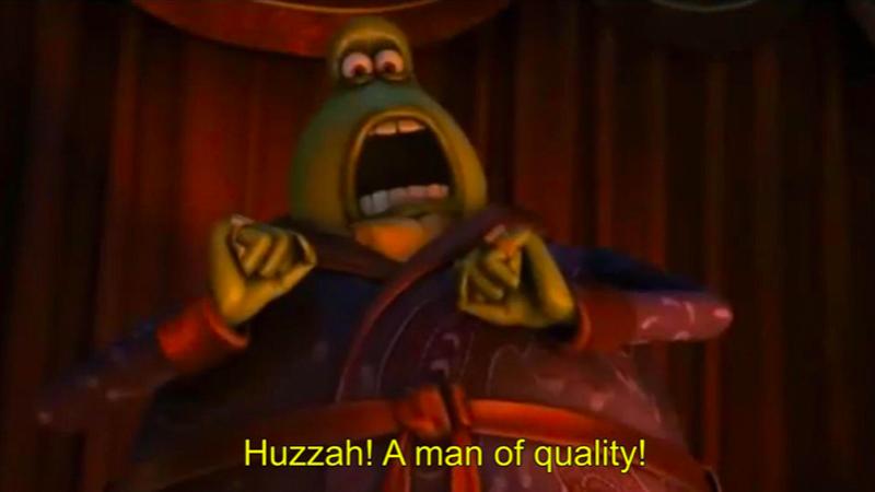 Huzzah! A Man of Quality! | Know Your Meme