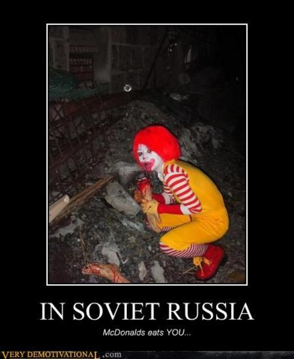 Ronald Mcdonald In Soviet Russia Know Your Meme