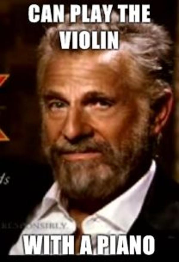 image 48437 the most interesting man in the world know your meme