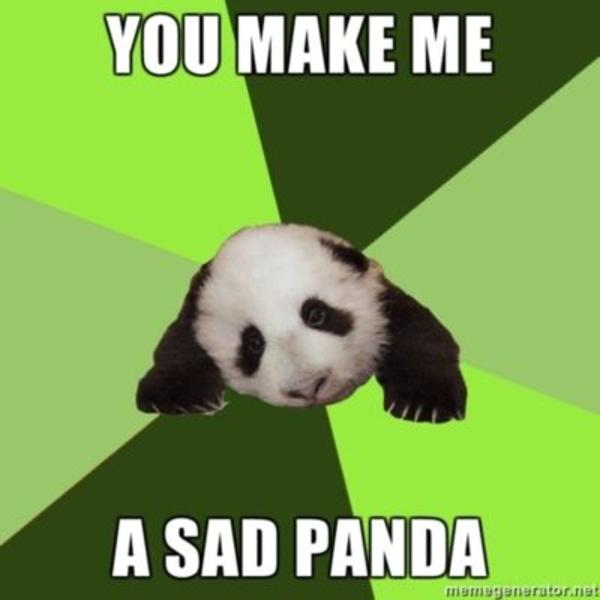 Image 92705 Sad Panda Know Your Meme