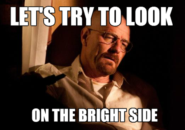 Look on the Bright Side Walter | Know Your Meme