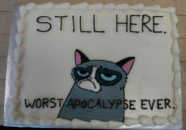 Super Still Here Worst Apocalypse Ever Grumpy Cat Know Your Meme Funny Birthday Cards Online Inifofree Goldxyz