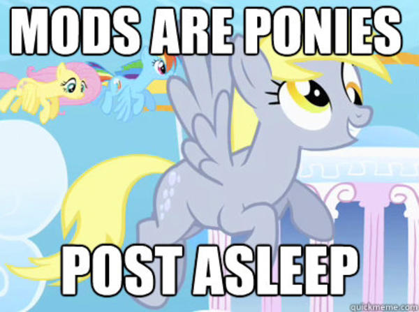 Derpy Hooves | Mods Are Asleep | Know Your Meme