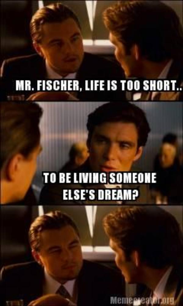 Life is too short Inception Inception