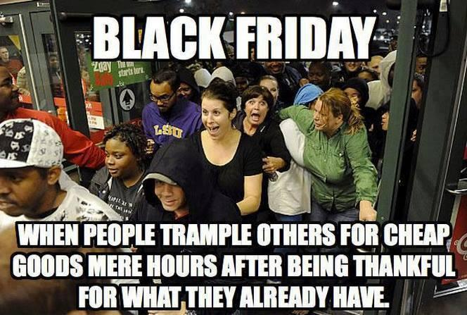 Holiday Hypocrisy Black Friday Know Your Meme