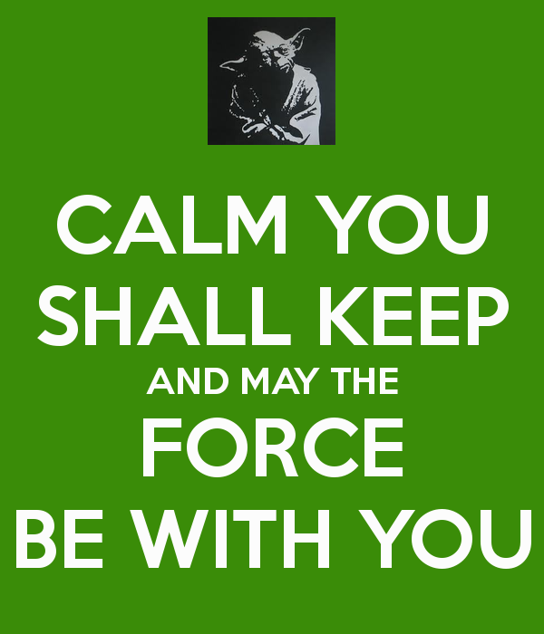 Yoda Speak The Force May The Force Be With You Know Your Meme