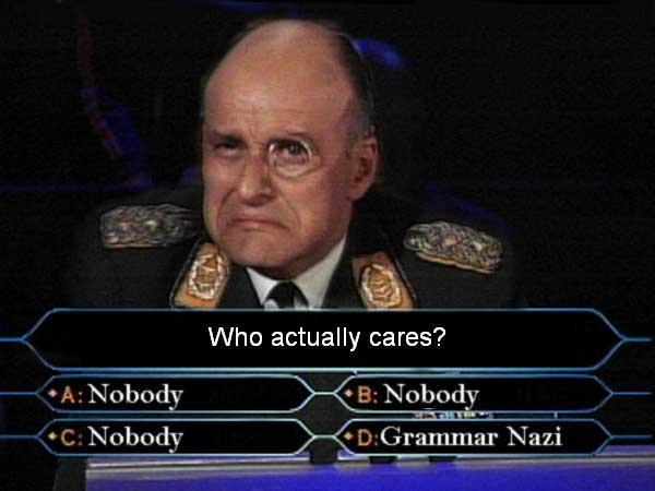 Image 789642 Grammar Nazi Know Your Meme