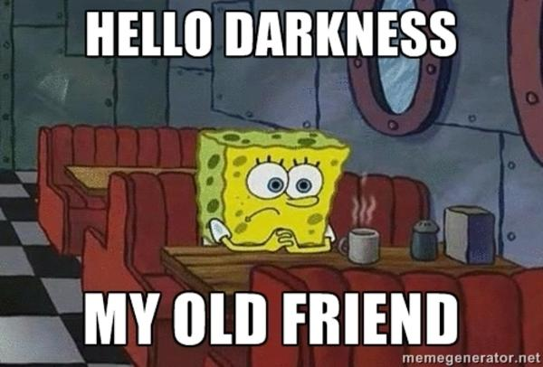 Spongebob Squarepants   Hello Darkness, My Old Friend   Know