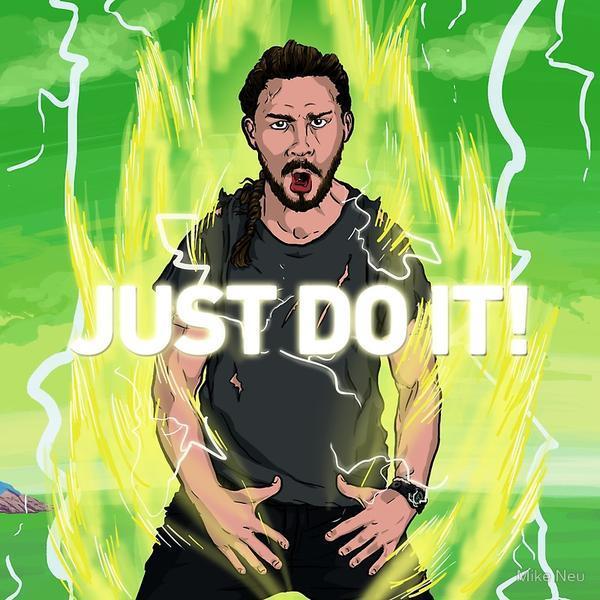 Just Do It Shia Labeouf S Intense Motivational Speech