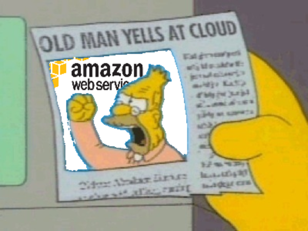 Old Man Yells At Amazon Cloud Old Man Yells At Cloud Know Your Meme From the story spicy memes by _skzbae_ (whoop whoop) with 35 reads. old man yells at amazon cloud old man