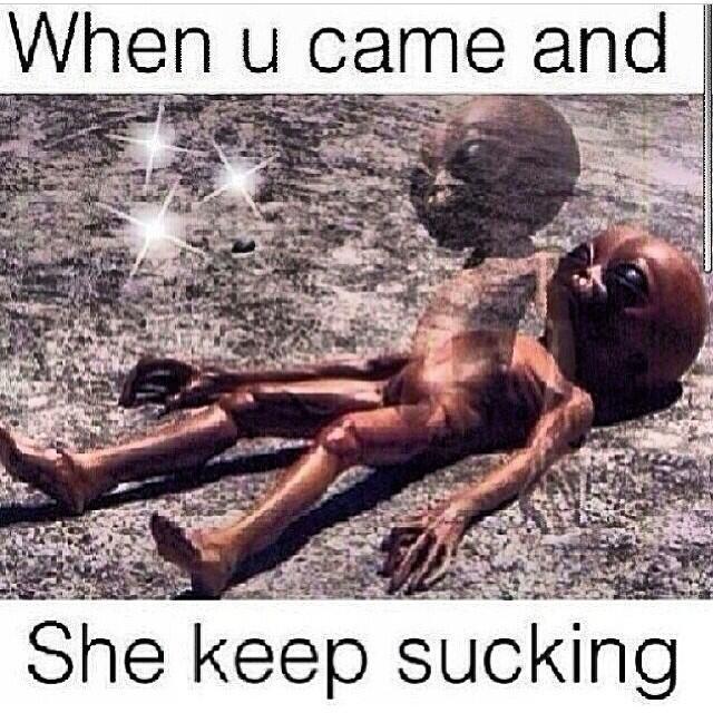 When She Keep Suckin