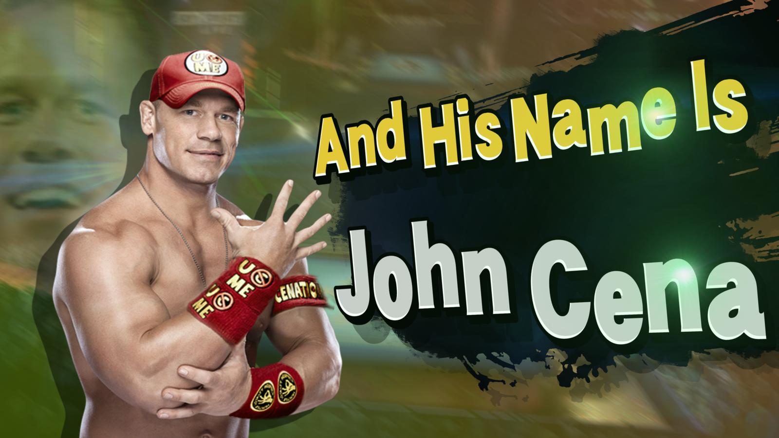 And His Name Is John Cena! - Super Smash Bros  | John Cena