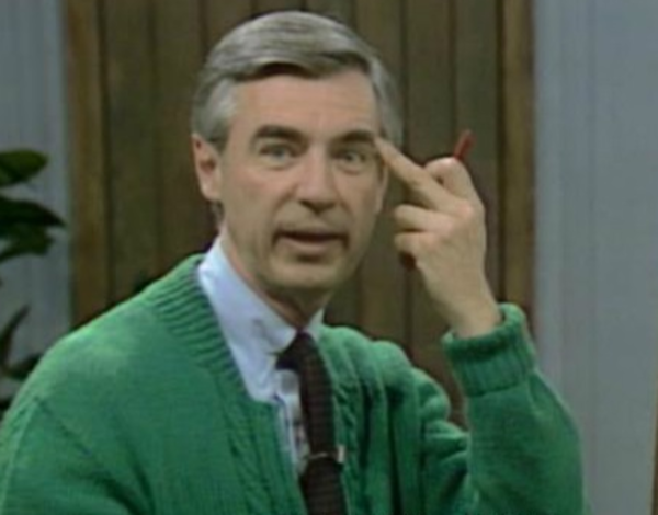 When You Don T Act Like The Person Mr Rogers Knew You Could Be Mister Rogers Know Your Meme