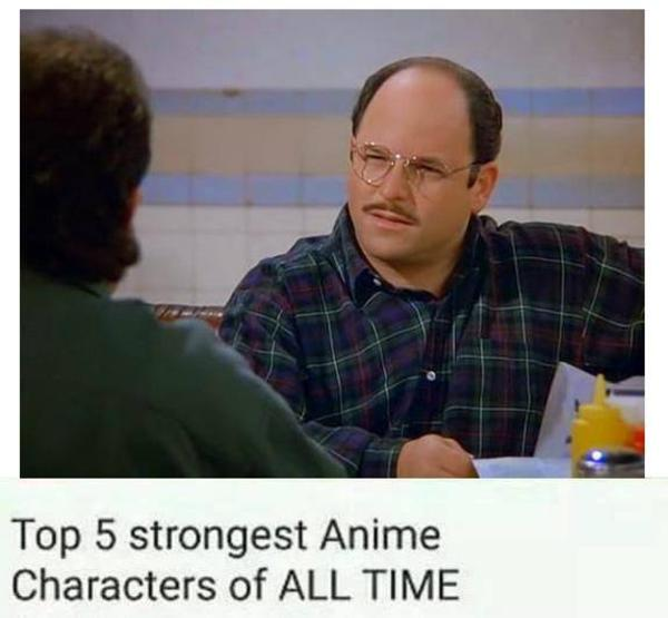 costanza top 10 anime list parodies know your meme