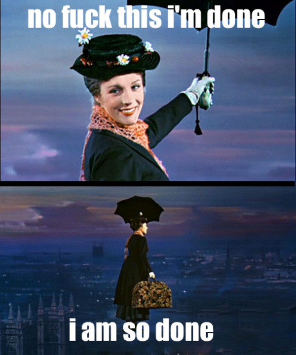 Mary Poppins So Done Know Your Meme