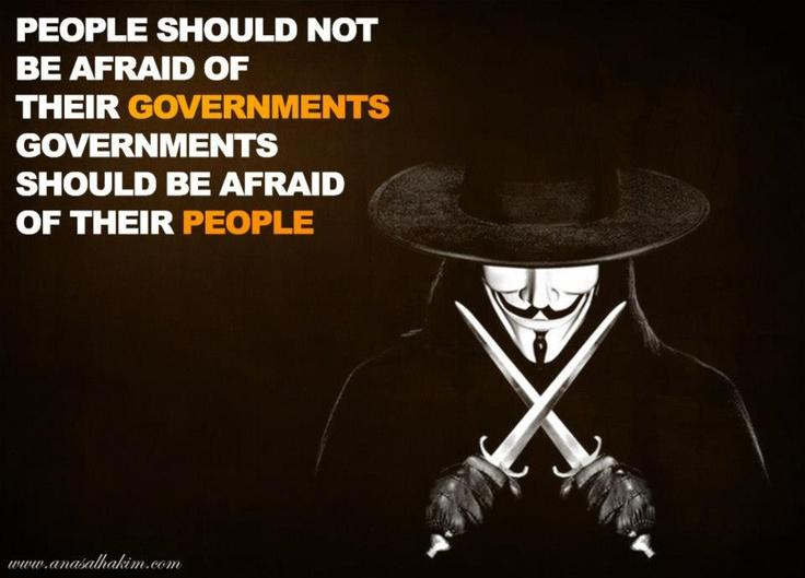 People Should Not Be Afraid of their Governments | Image Quotes ...