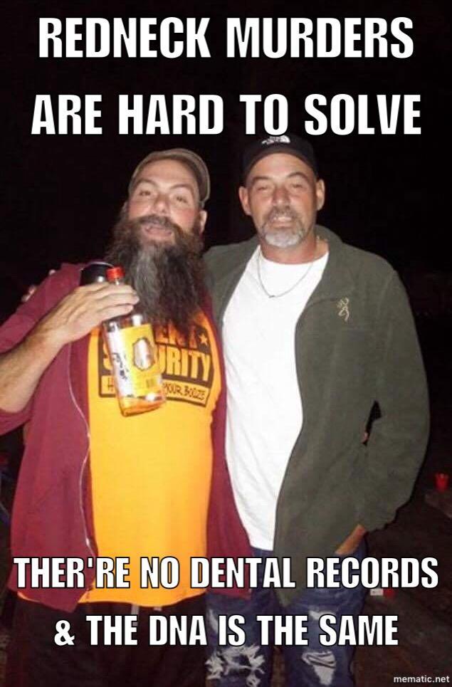 Redneck Dna Know Your Meme