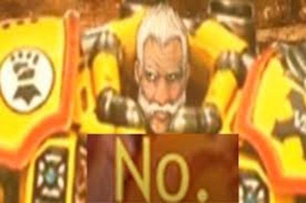Rogal Dorn: No | If The Emperor Had A Text To Speech Device | Know Your Meme
