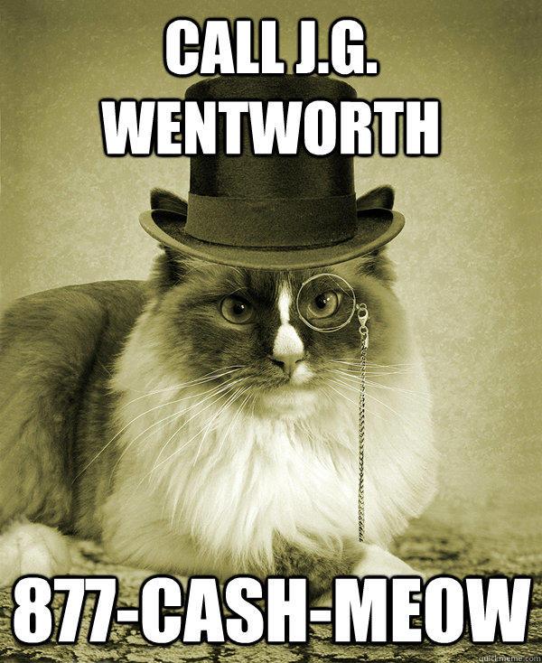 cash meow j g wentworth know your meme