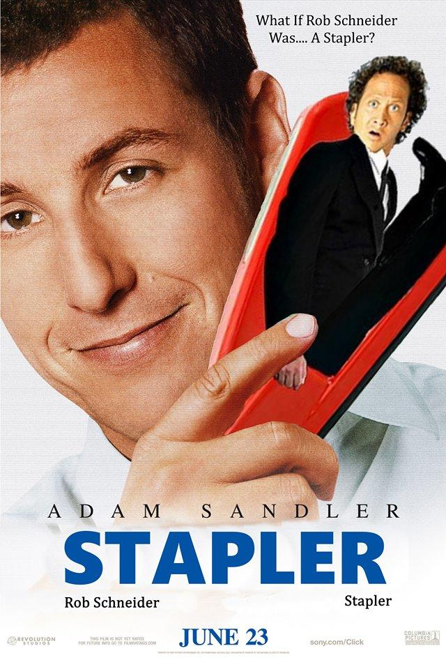 What if Rob Schneider was a stapler? | Click | Know Your Meme