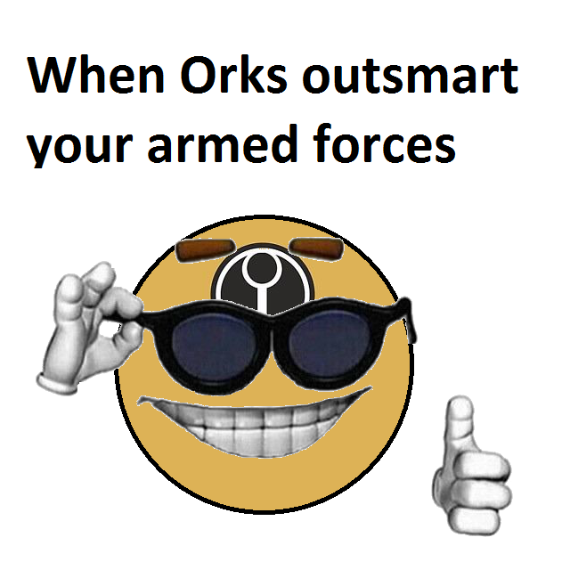 Orks Warhammer 40 000 Know Your Meme