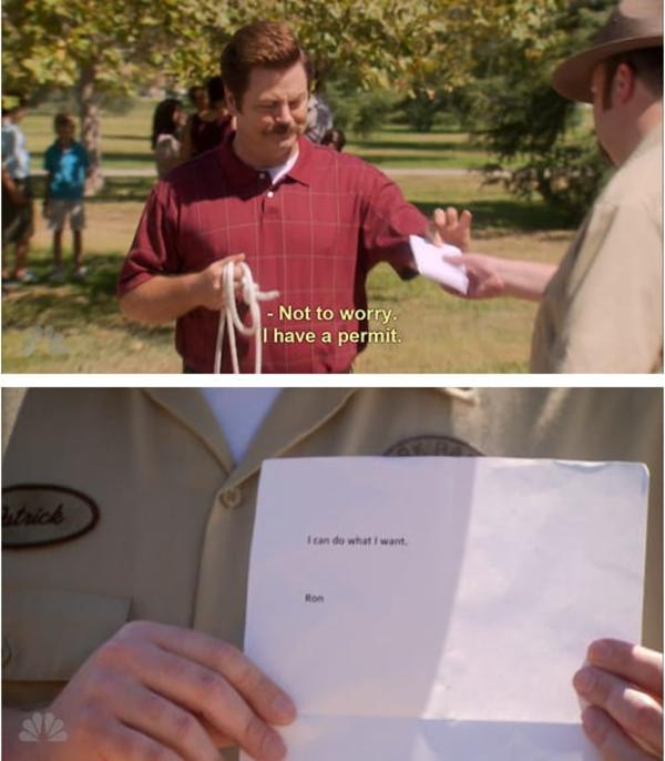 i can do what i want ron swanson know your meme