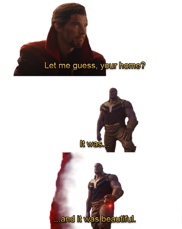 Thanos template (PNG) | Let Me Guess, Your Home? | Know Your