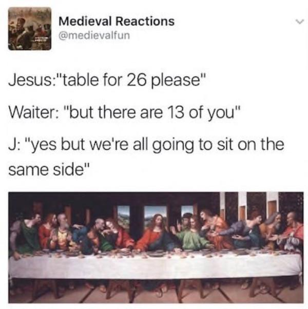 Remind Him That Flipping Tables Is Within The Realm Of
