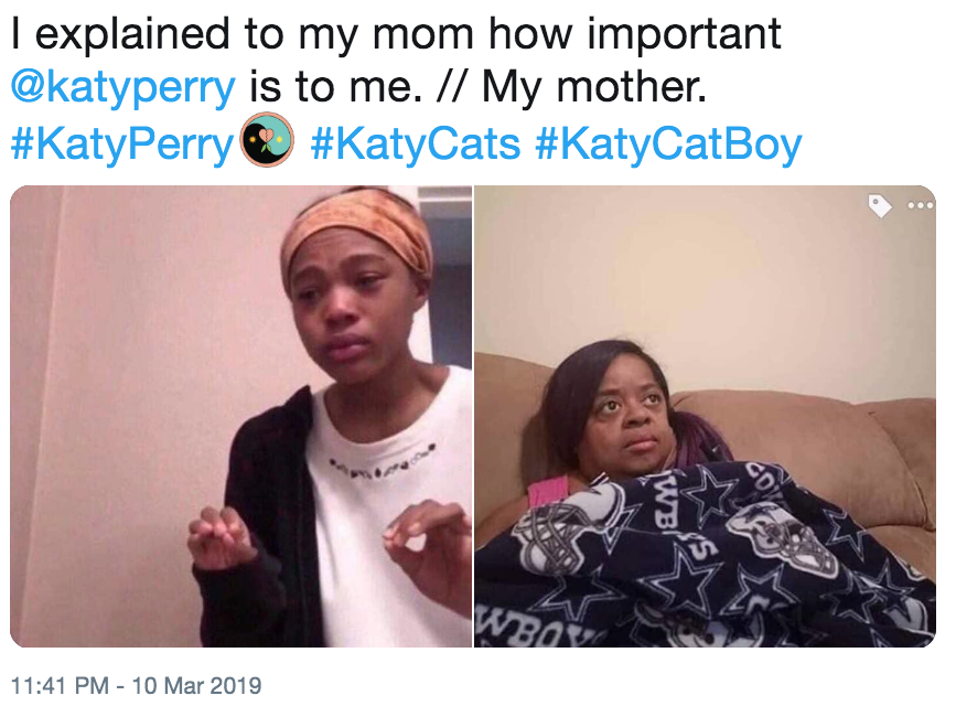 I explained to my mom how important @katyperry is to me  // My